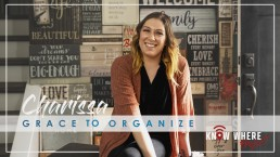 charissa grace to organize